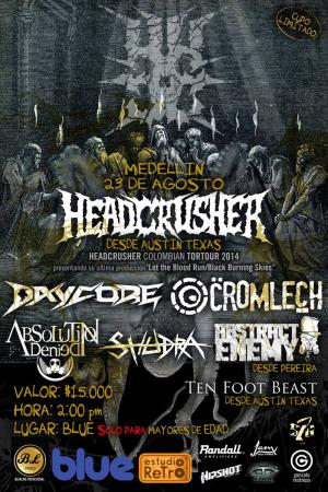 HeadCrusher Colombian Tortour 2014